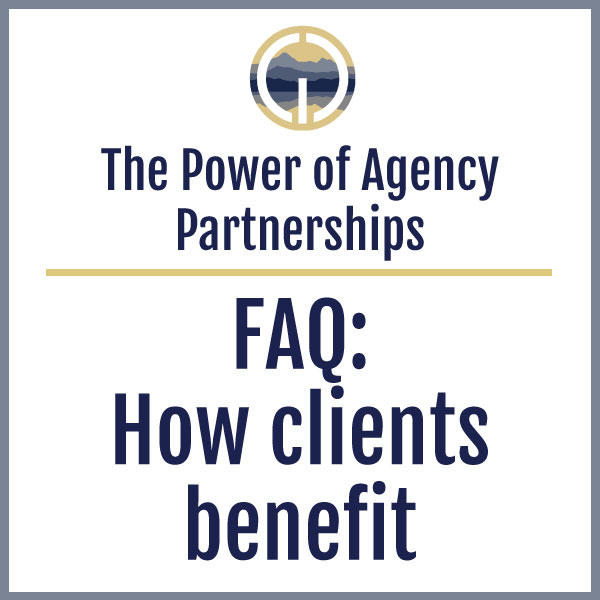 The Power of Partnerships // How Clients Benefit