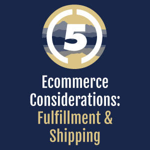 Ecommerce: Fulfillment and Shipping